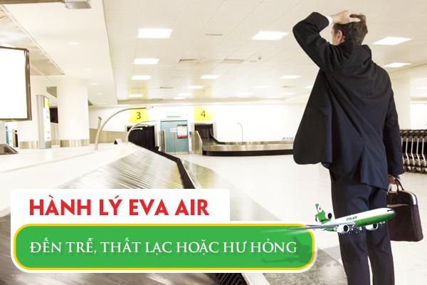 Hành lý EVA Air đến trễ, thất lạc hoặc hư hỏng