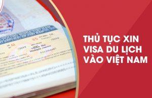 Những điều cần lưu ý khi làm visa du lịch Việt Nam