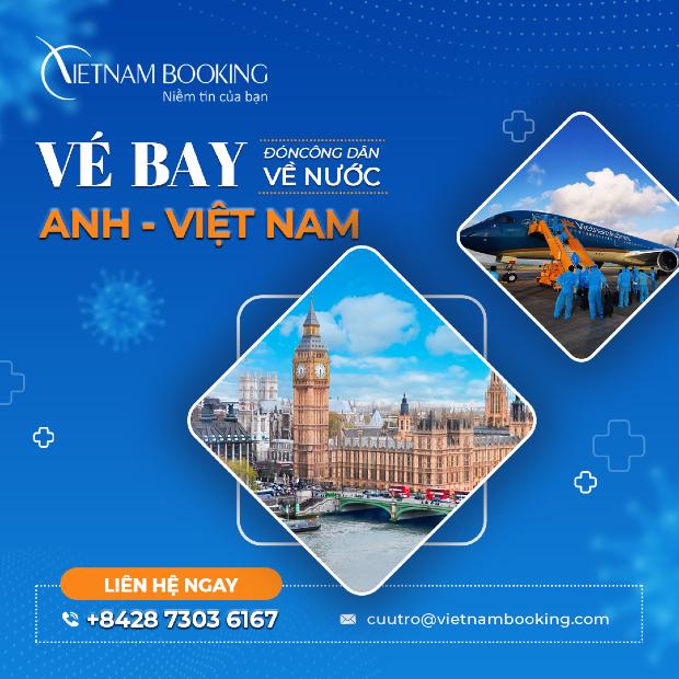 Thông tin cần biết về các chuyến bay từ Anh về Việt Nam | Tháng 6/2021