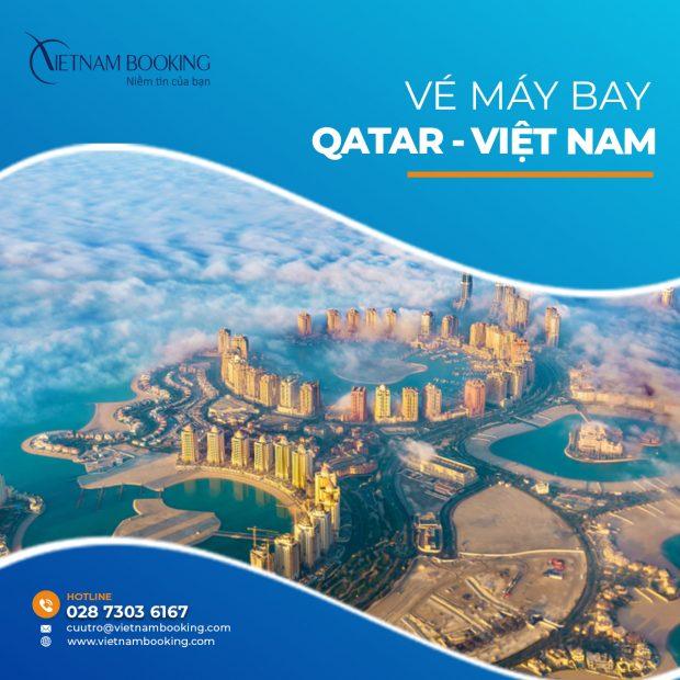 Thông tin khai thác các chuyến bay Qatar bay về Việt Nam