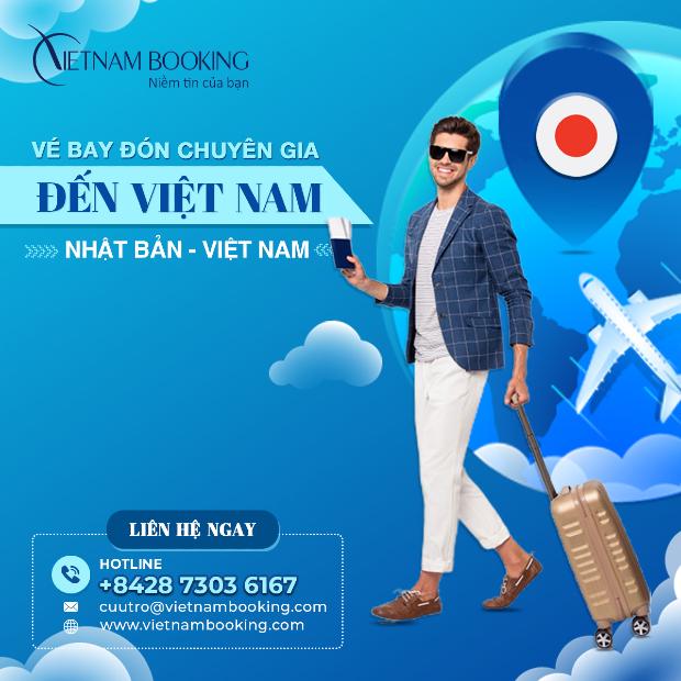 vé máy bay chuyên gia nước ngoài từ Nhật đến Việt Nam